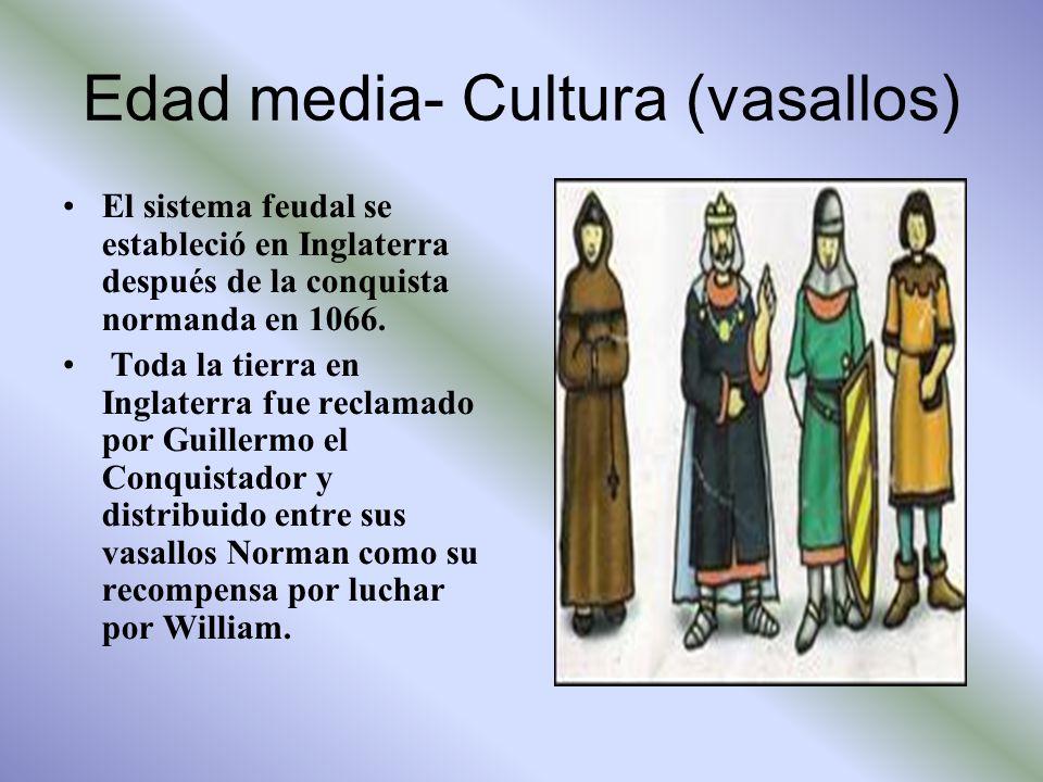 Edad media- Cultura (vasallos)