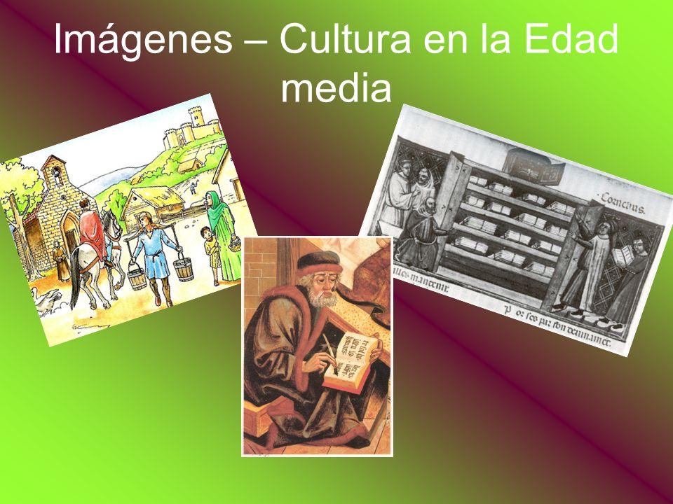 Imágenes – Cultura en la Edad media