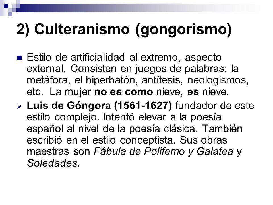 2) Culteranismo (gongorismo)