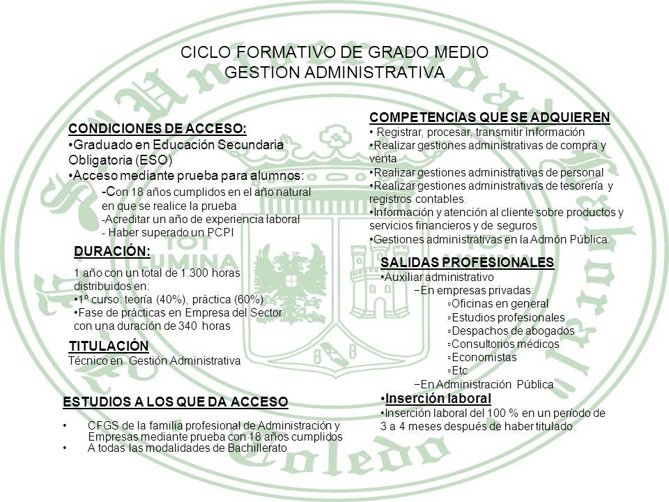 CICLO FORMATIVO DE GRADO MEDIO GESTION ADMINISTRATIVA