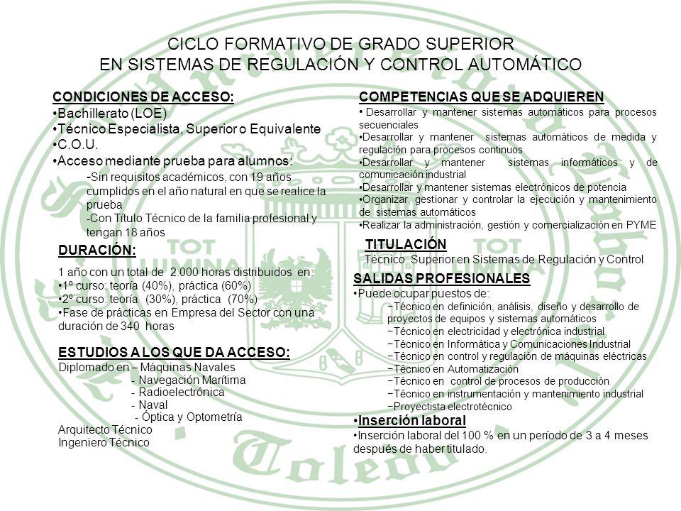 CICLO FORMATIVO DE GRADO SUPERIOR EN SISTEMAS DE REGULACIÓN Y CONTROL AUTOMÁTICO