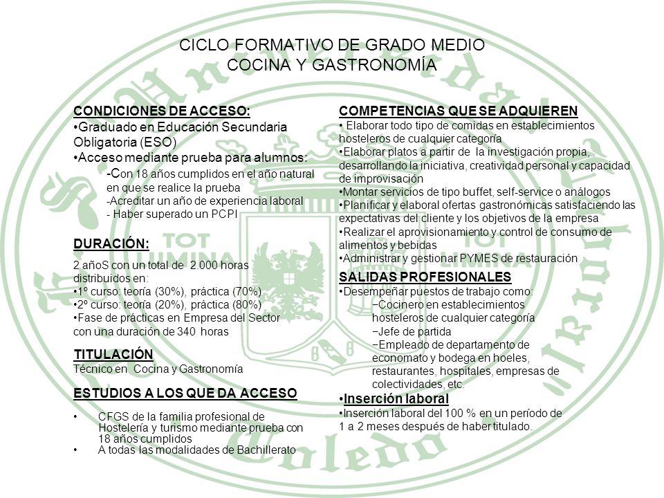 CICLO FORMATIVO DE GRADO MEDIO COCINA Y GASTRONOMÍA