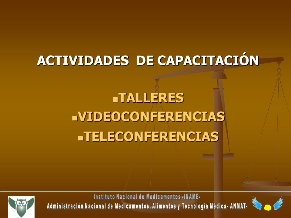 ACTIVIDADES DE CAPACITACIÓN Instituto Nacional de Medicamentos -INAME-