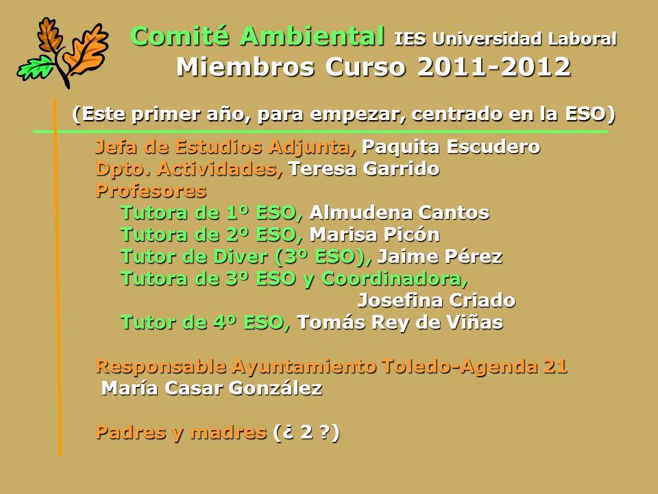 Comité Ambiental IES Universidad Laboral Miembros Curso 2011-2012