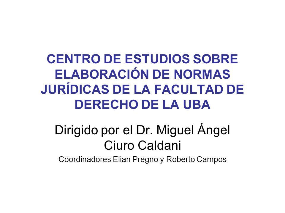 Dirigido por el Dr. Miguel Ángel Ciuro Caldani