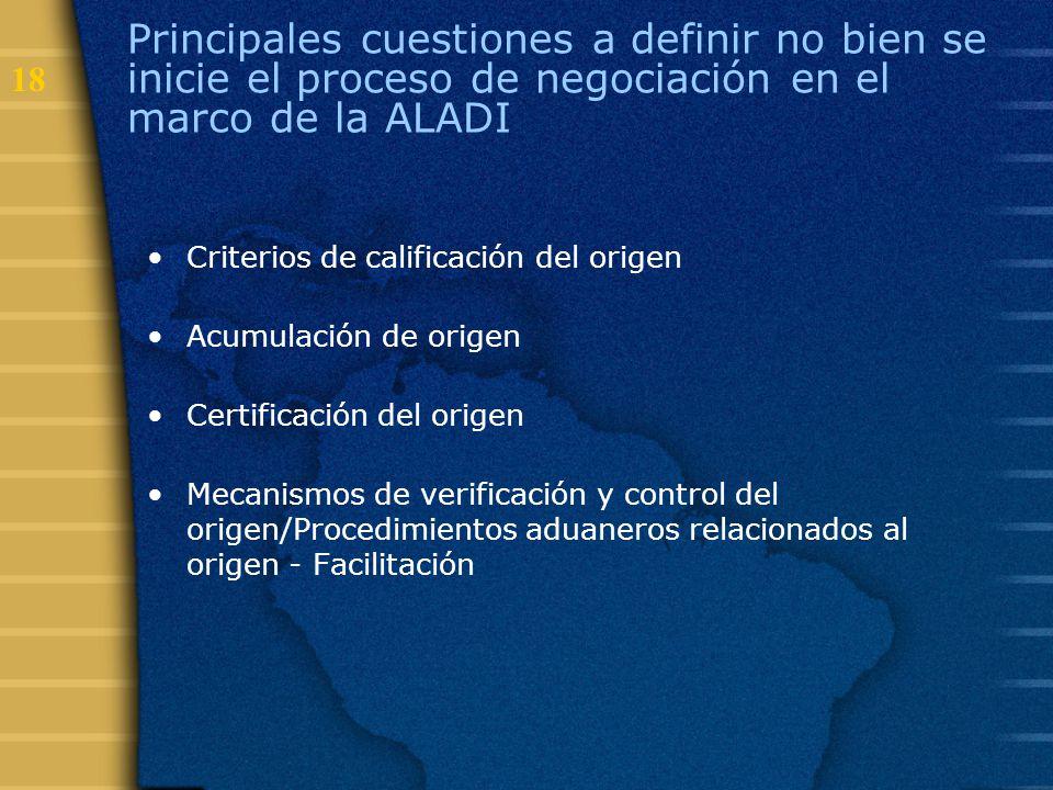 Principales cuestiones a definir no bien se inicie el proceso de negociación en el marco de la ALADI