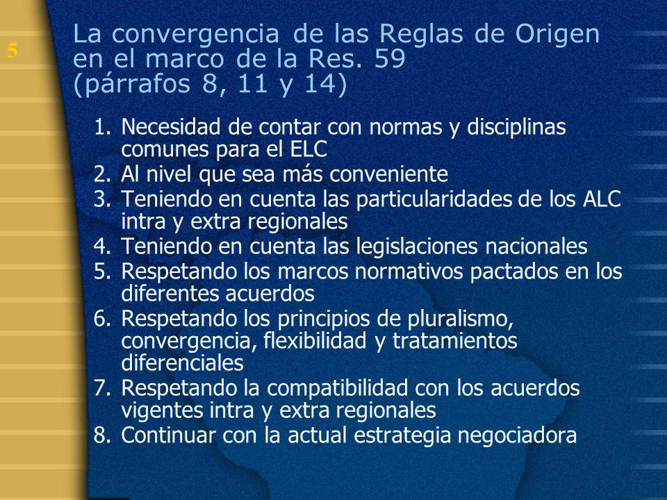 La convergencia de las Reglas de Origen en el marco de la Res