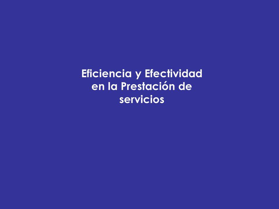 Eficiencia y Efectividad en la Prestación de servicios