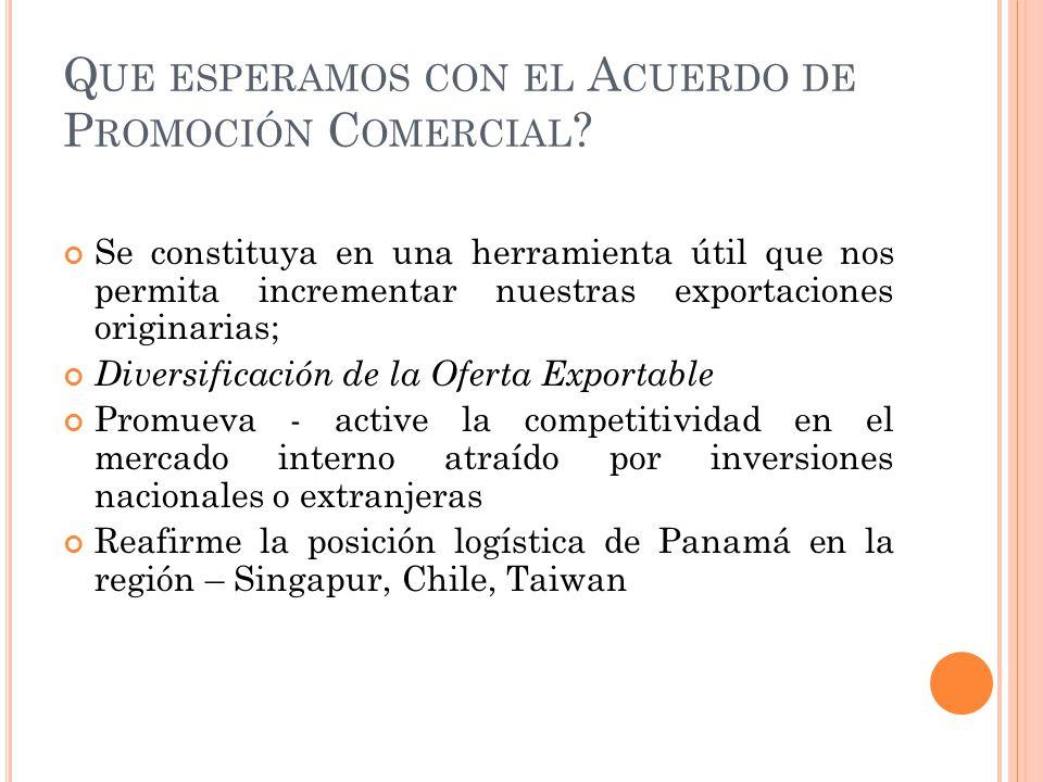Que esperamos con el Acuerdo de Promoción Comercial