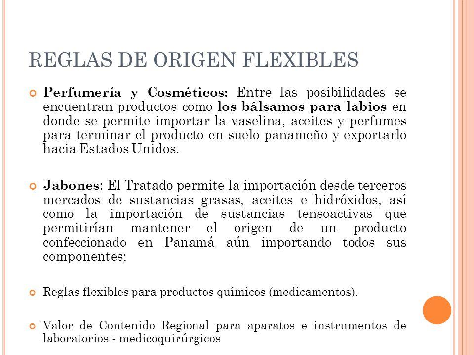REGLAS DE ORIGEN FLEXIBLES