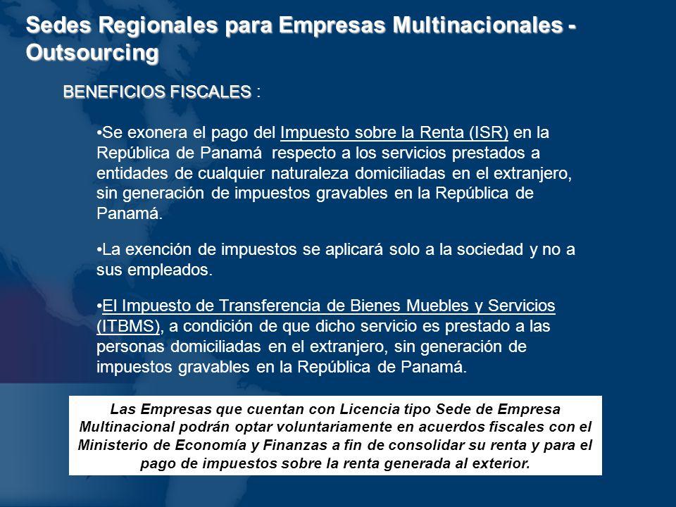 Sedes Regionales para Empresas Multinacionales - Outsourcing