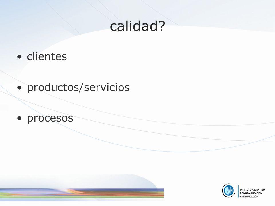 calidad clientes productos/servicios procesos