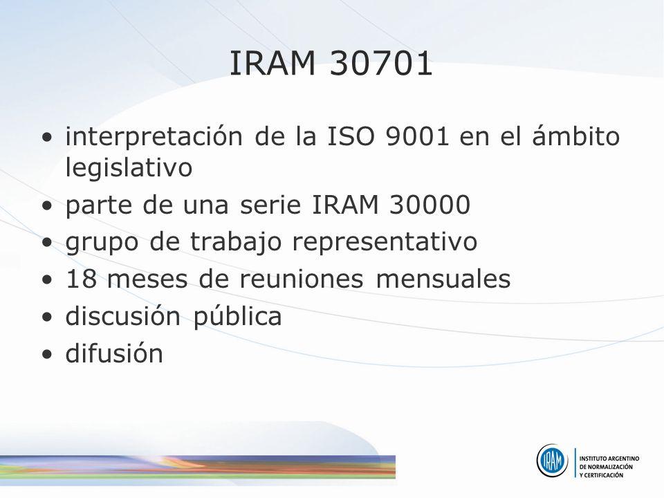 IRAM 30701 interpretación de la ISO 9001 en el ámbito legislativo