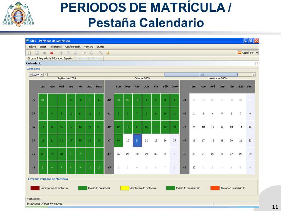 PERIODOS DE MATRÍCULA / Pestaña Calendario