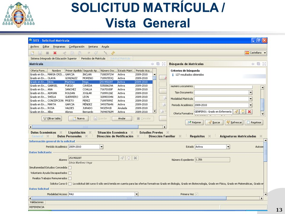 SOLICITUD MATRÍCULA / Vista General