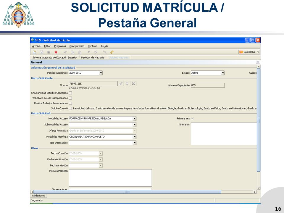 SOLICITUD MATRÍCULA / Pestaña General