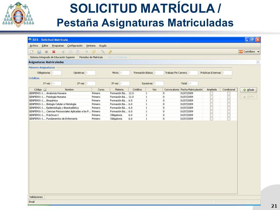 SOLICITUD MATRÍCULA / Pestaña Asignaturas Matriculadas