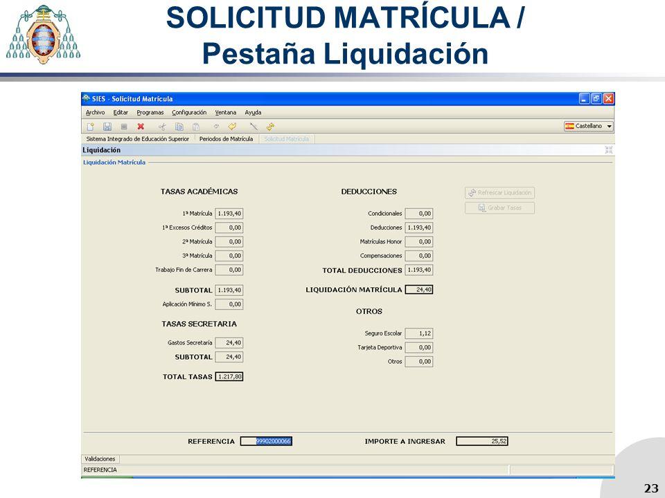 SOLICITUD MATRÍCULA / Pestaña Liquidación