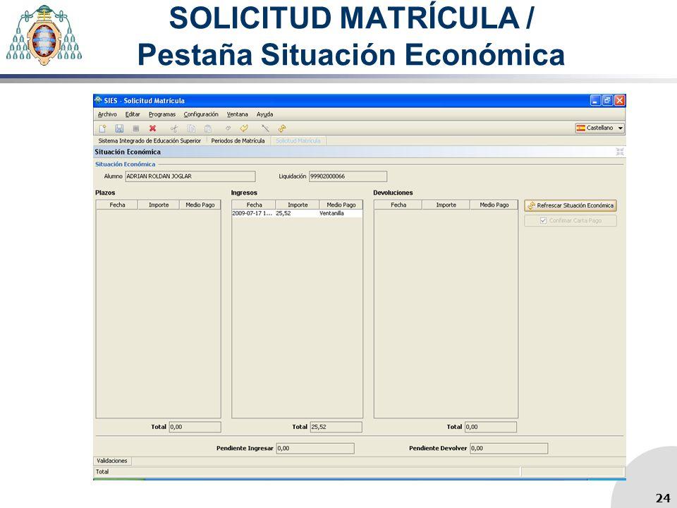SOLICITUD MATRÍCULA / Pestaña Situación Económica