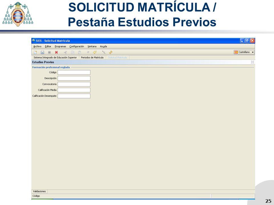 SOLICITUD MATRÍCULA / Pestaña Estudios Previos