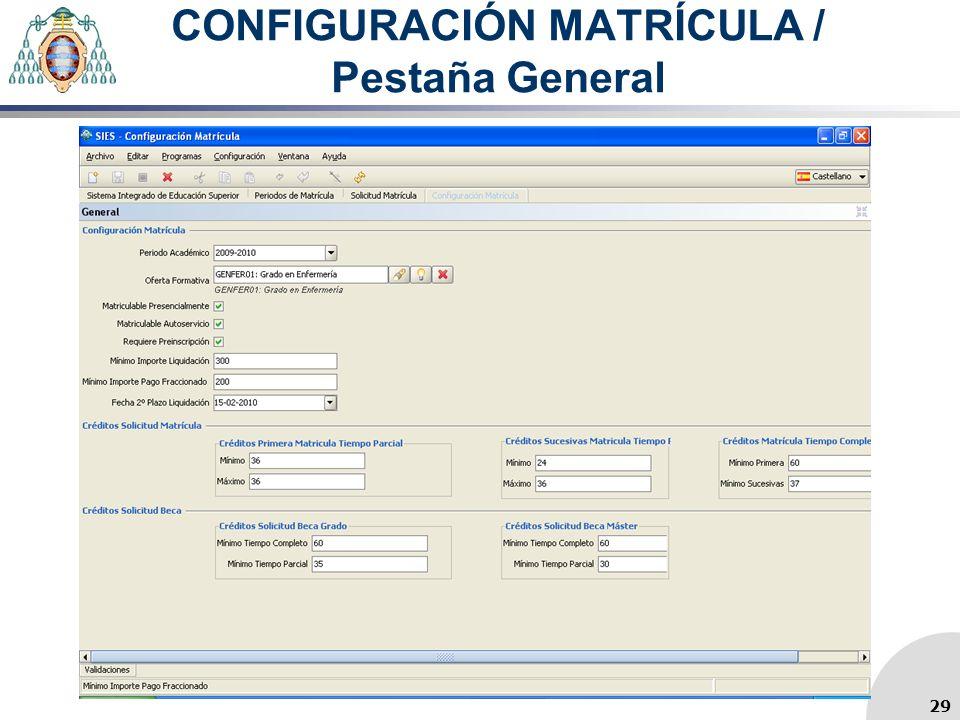 CONFIGURACIÓN MATRÍCULA / Pestaña General
