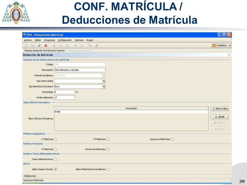 CONF. MATRÍCULA / Deducciones de Matrícula