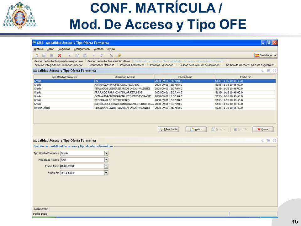 CONF. MATRÍCULA / Mod. De Acceso y Tipo OFE