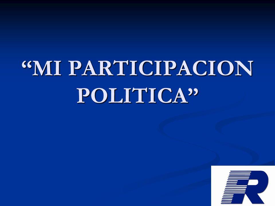 MI PARTICIPACION POLITICA