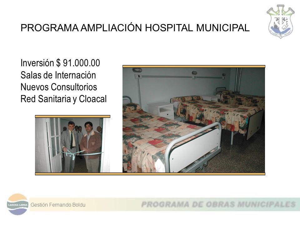 PROGRAMA AMPLIACIÓN HOSPITAL MUNICIPAL