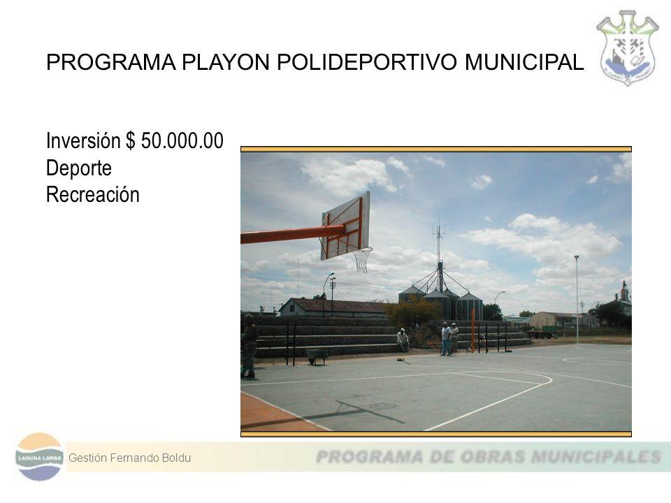 PROGRAMA PLAYON POLIDEPORTIVO MUNICIPAL