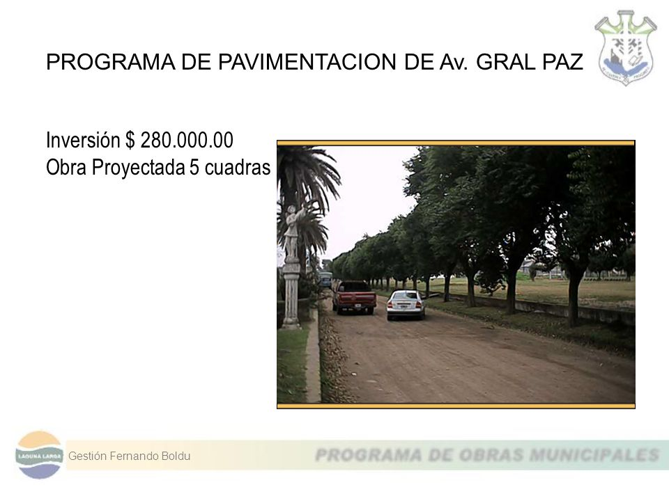 PROGRAMA DE PAVIMENTACION DE Av. GRAL PAZ