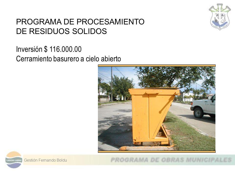 PROGRAMA DE PROCESAMIENTO DE RESIDUOS SOLIDOS