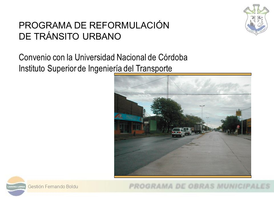 PROGRAMA DE REFORMULACIÓN DE TRÁNSITO URBANO