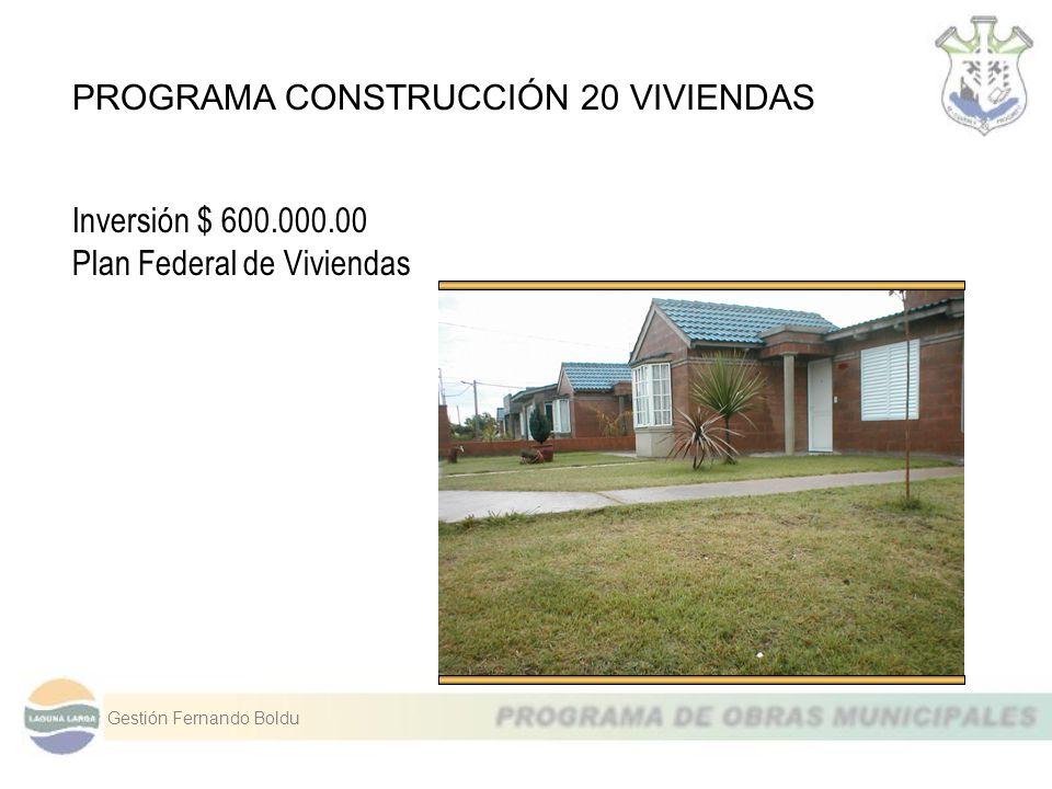 PROGRAMA CONSTRUCCIÓN 20 VIVIENDAS