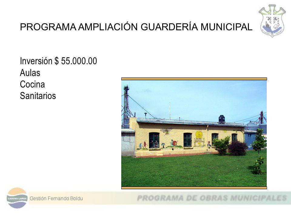 PROGRAMA AMPLIACIÓN GUARDERÍA MUNICIPAL