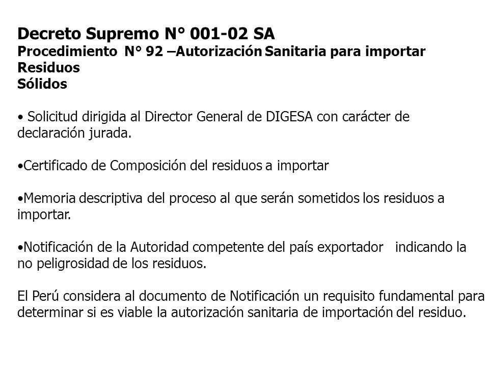 Decreto Supremo N° 001-02 SA Procedimiento N° 92 –Autorización Sanitaria para importar Residuos. Sólidos.