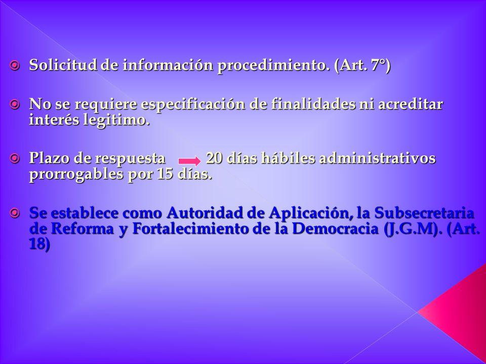 Solicitud de información procedimiento. (Art. 7°)