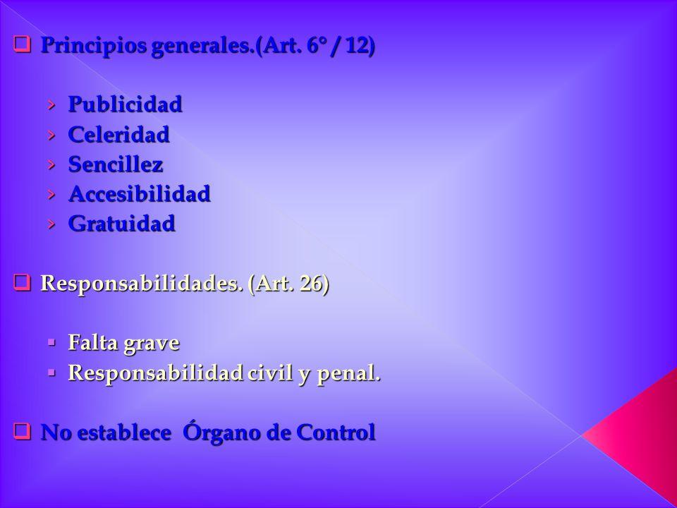 Principios generales.(Art. 6° / 12)