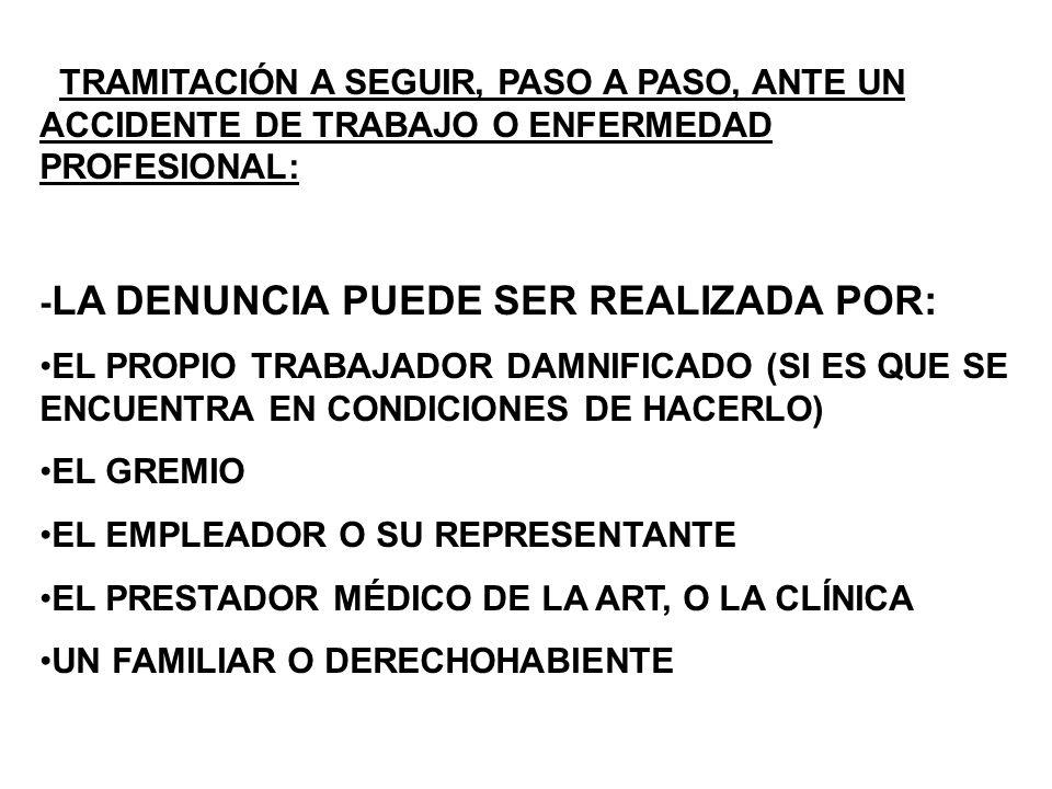 TRAMITACIÓN A SEGUIR, PASO A PASO, ANTE UN ACCIDENTE DE TRABAJO O ENFERMEDAD PROFESIONAL: