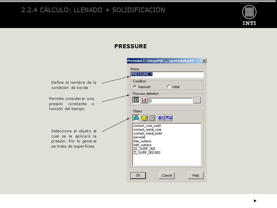 2.2.4 CÁLCULO: LLENADO + SOLIDIFICACIÓN
