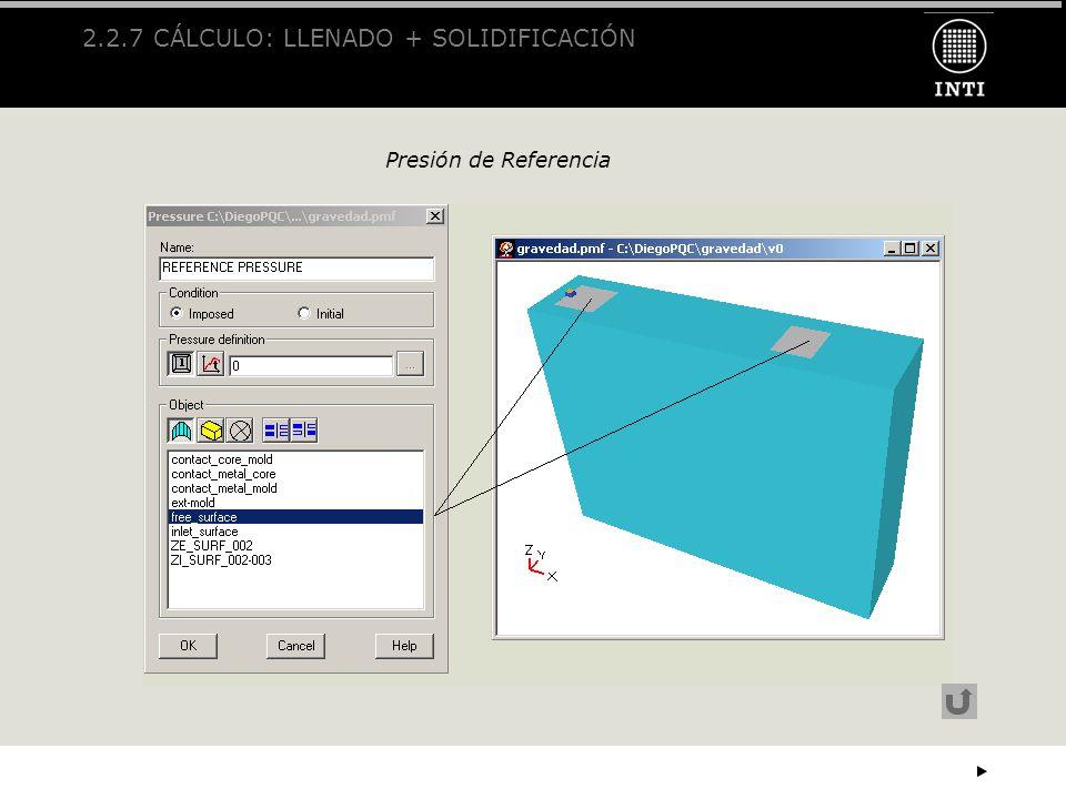 2.2.7 CÁLCULO: LLENADO + SOLIDIFICACIÓN