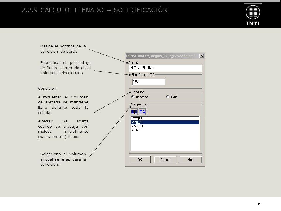 2.2.9 CÁLCULO: LLENADO + SOLIDIFICACIÓN