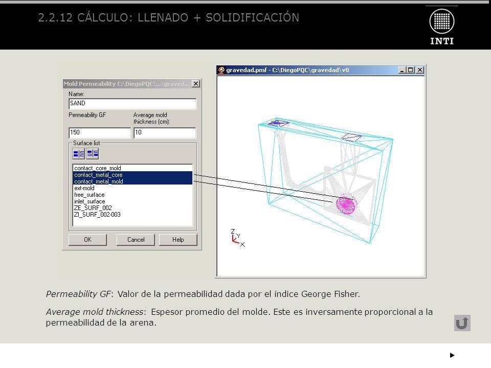 2.2.12 CÁLCULO: LLENADO + SOLIDIFICACIÓN