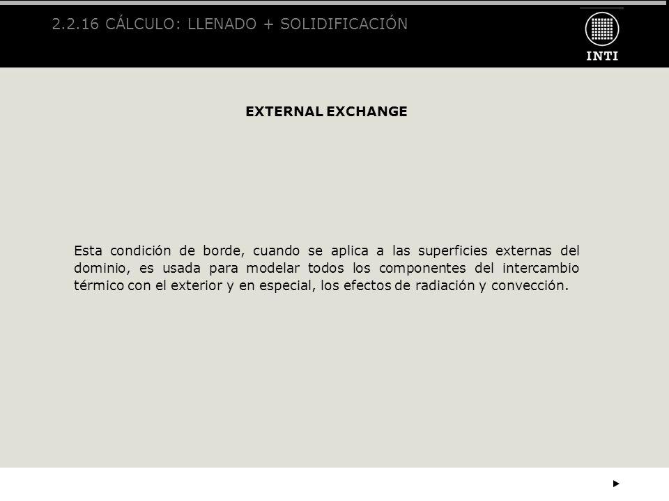 2.2.16 CÁLCULO: LLENADO + SOLIDIFICACIÓN