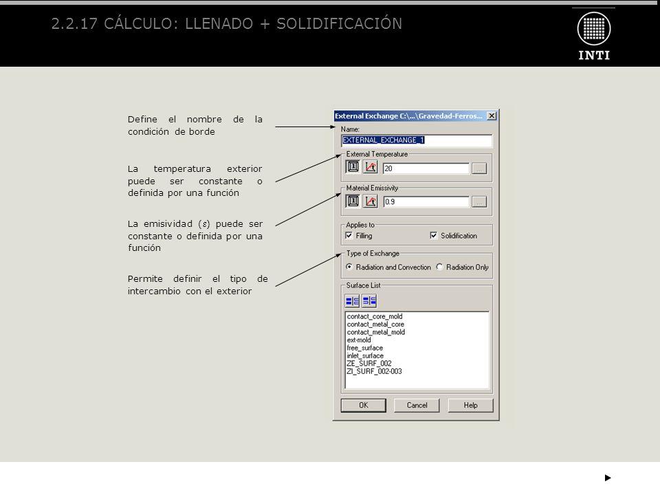 2.2.17 CÁLCULO: LLENADO + SOLIDIFICACIÓN