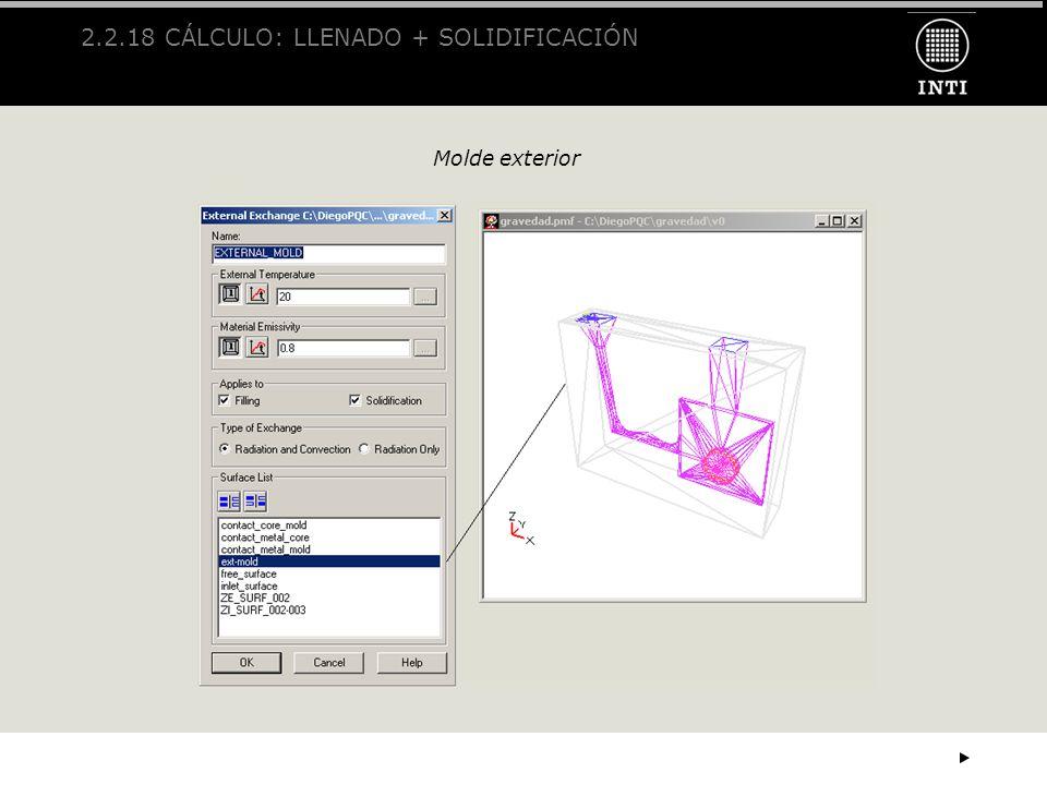 2.2.18 CÁLCULO: LLENADO + SOLIDIFICACIÓN