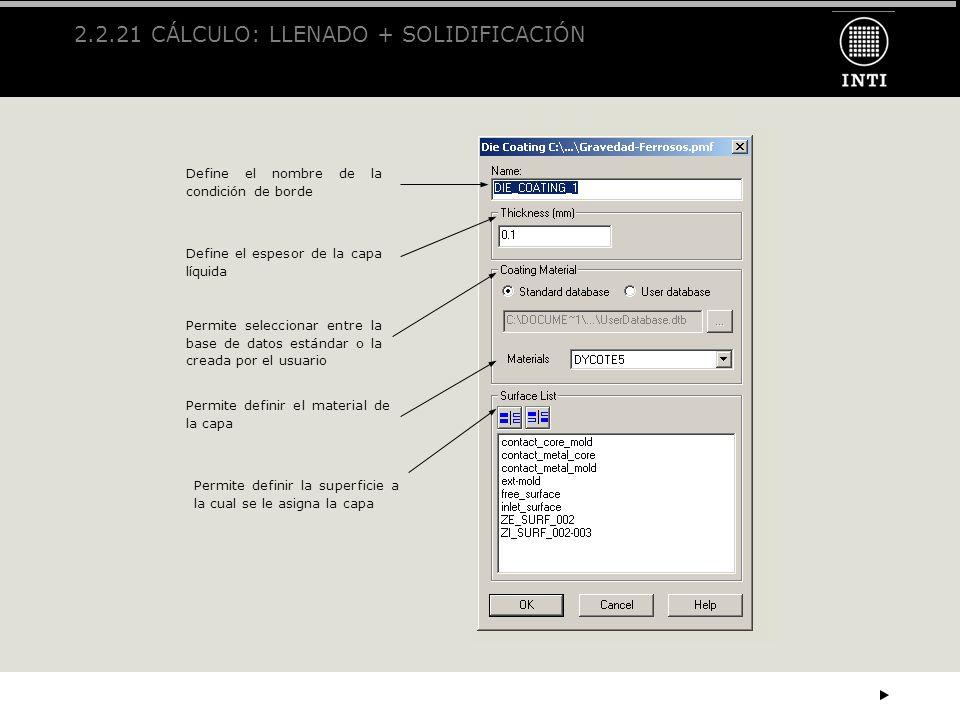 2.2.21 CÁLCULO: LLENADO + SOLIDIFICACIÓN