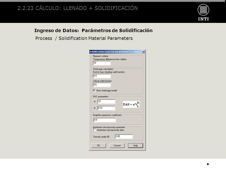 2.2.23 CÁLCULO: LLENADO + SOLIDIFICACIÓN