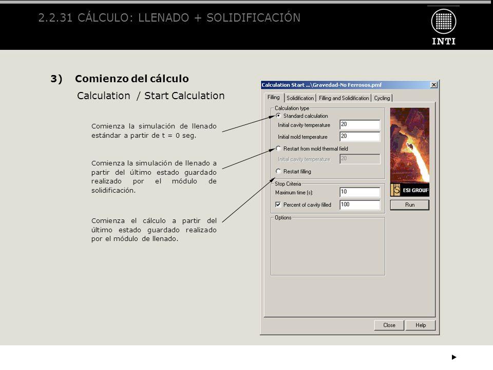 2.2.31 CÁLCULO: LLENADO + SOLIDIFICACIÓN