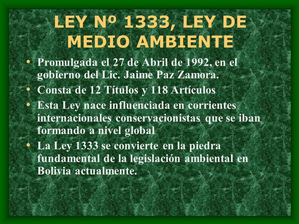LEY Nº 1333, LEY DE MEDIO AMBIENTE